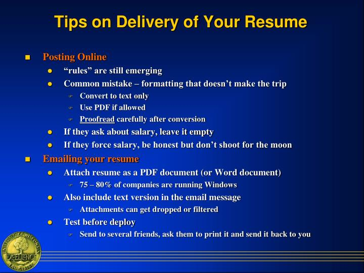 Tips on Delivery of Your Resume