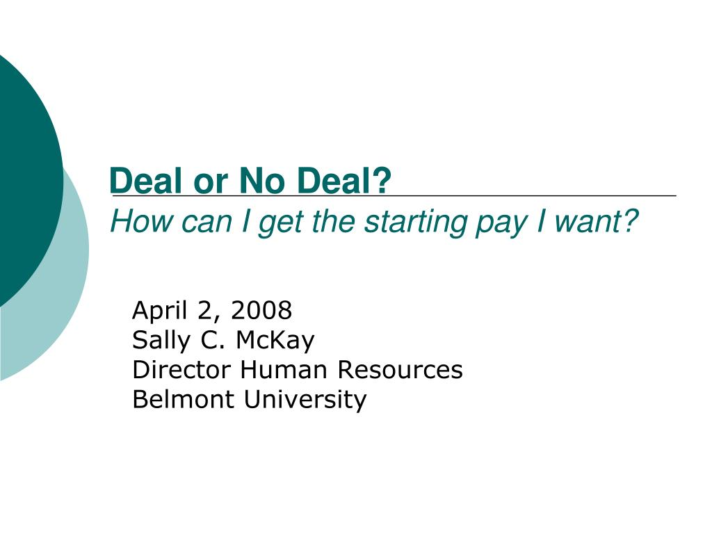 deal or no deal how can i get the starting pay i want