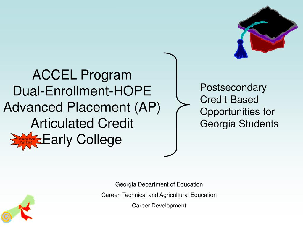 accel program dual enrollment hope advanced placement ap articulated credit early college l.