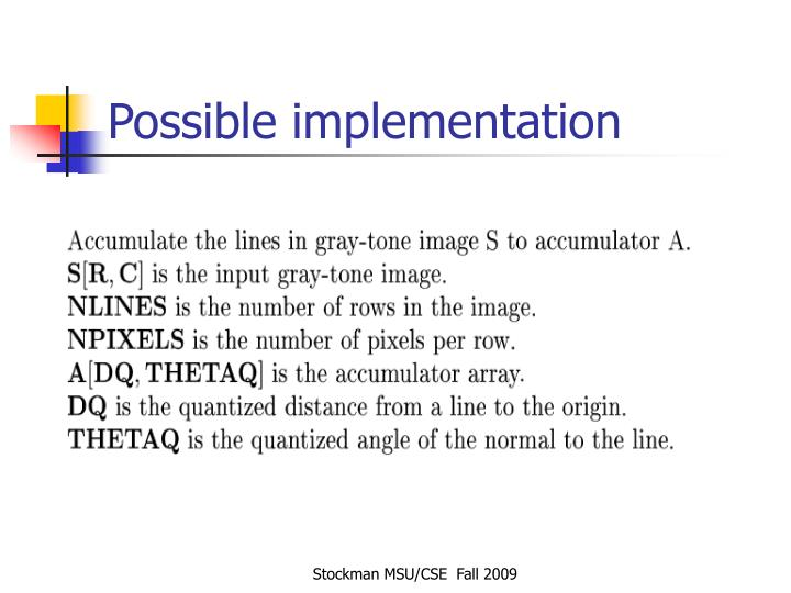 Possible implementation