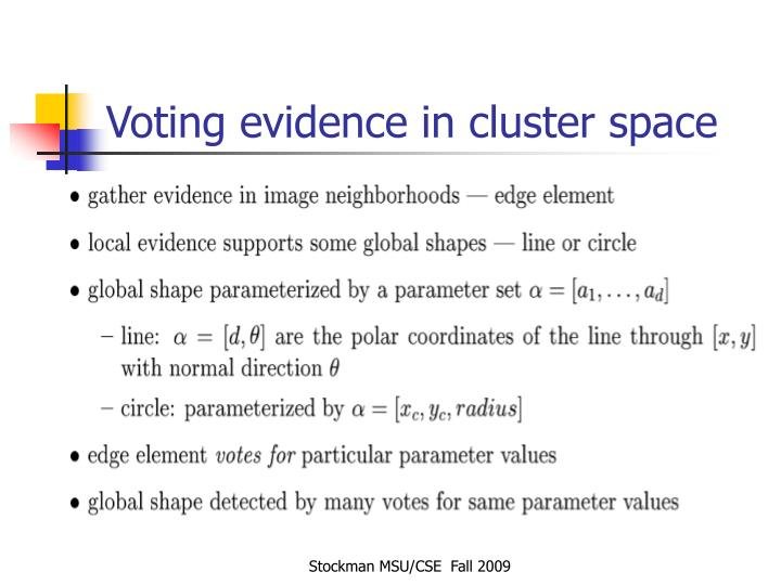 Voting evidence in cluster space