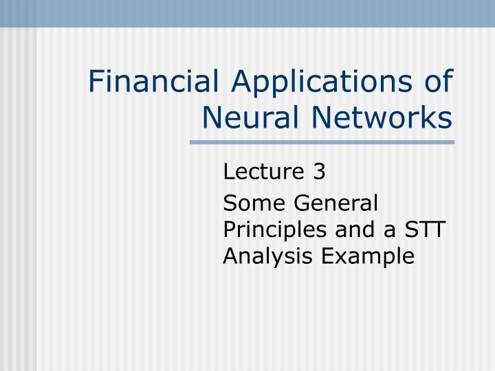 financial applications of neural networks n.