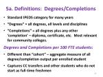 5a definitions degrees completions