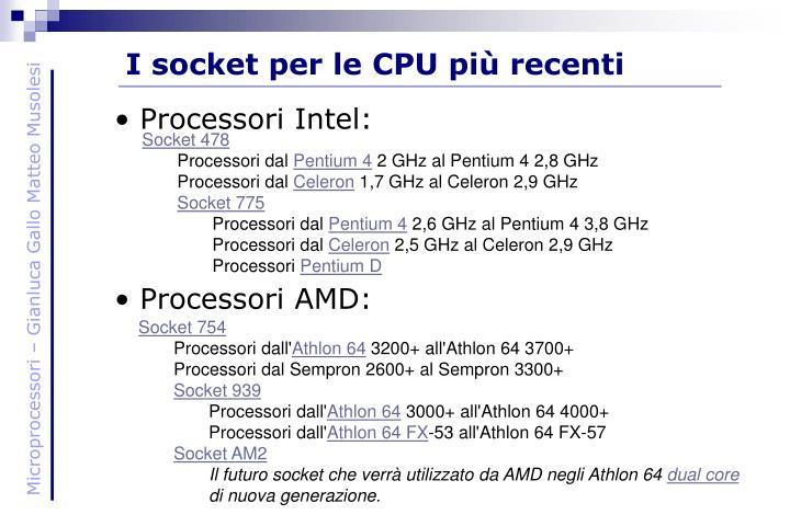 I socket per le CPU più recenti