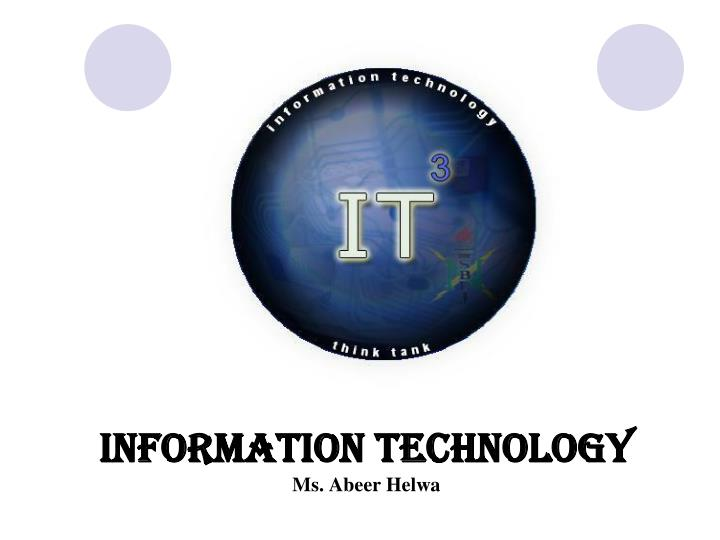 information technology ms abeer helwa n.