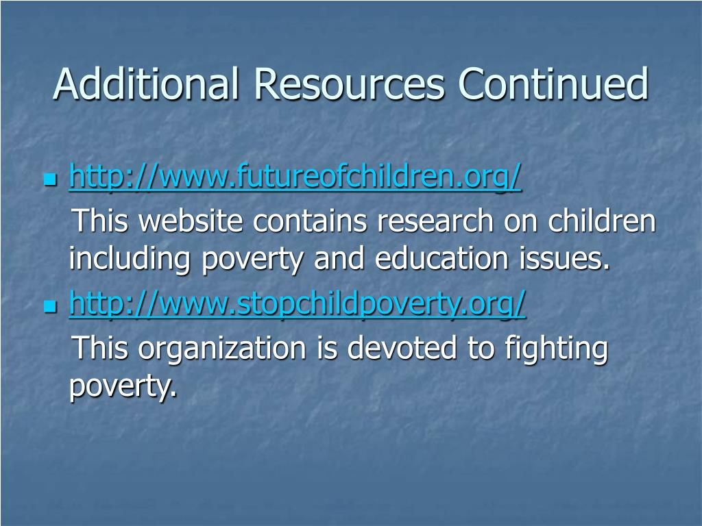 Additional Resources Continued