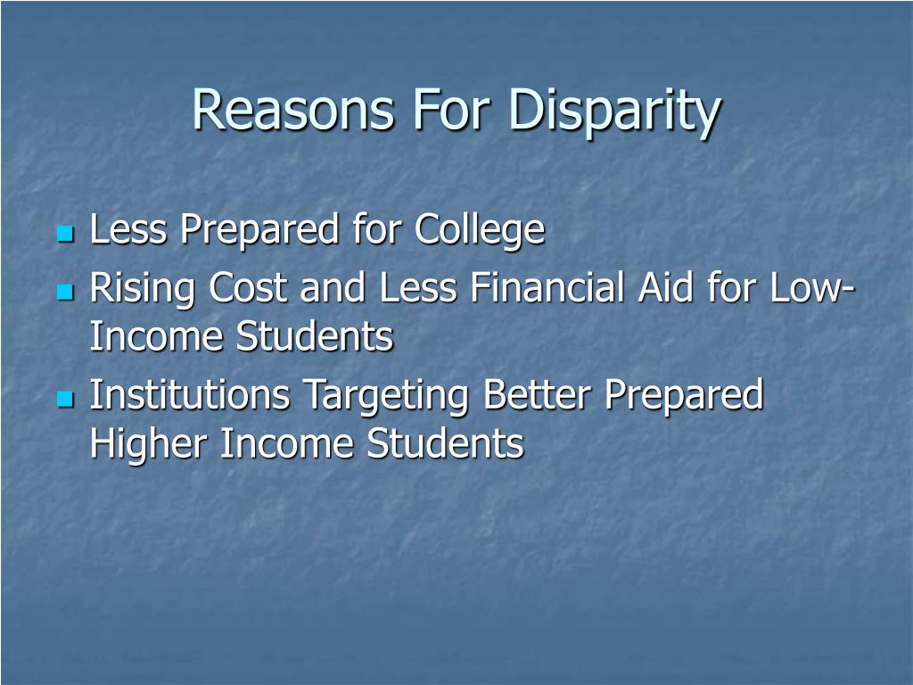 Reasons For Disparity