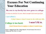 excuses for not continuing your education