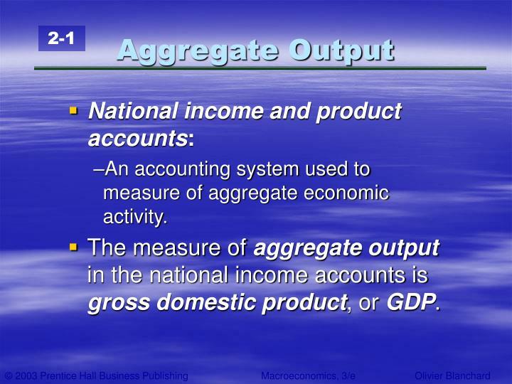 Aggregate output