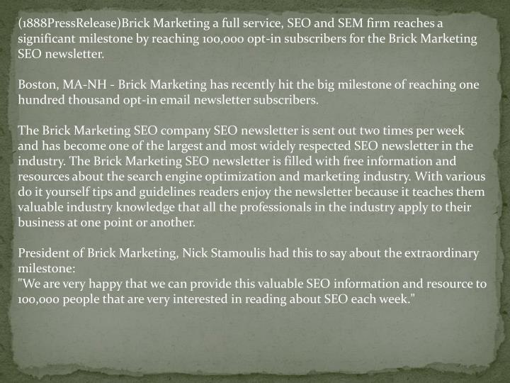 (1888PressRelease)Brick Marketing a full service, SEO and SEM firm reaches a significant milestone b...