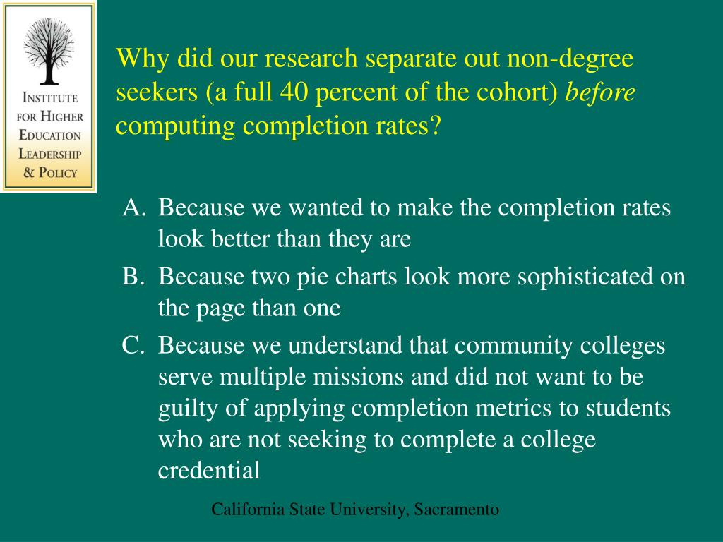 Why did our research separate out non-degree seekers (a full 40 percent of the cohort)