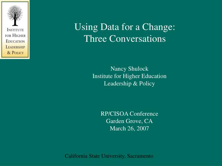 Using data for a change three conversations