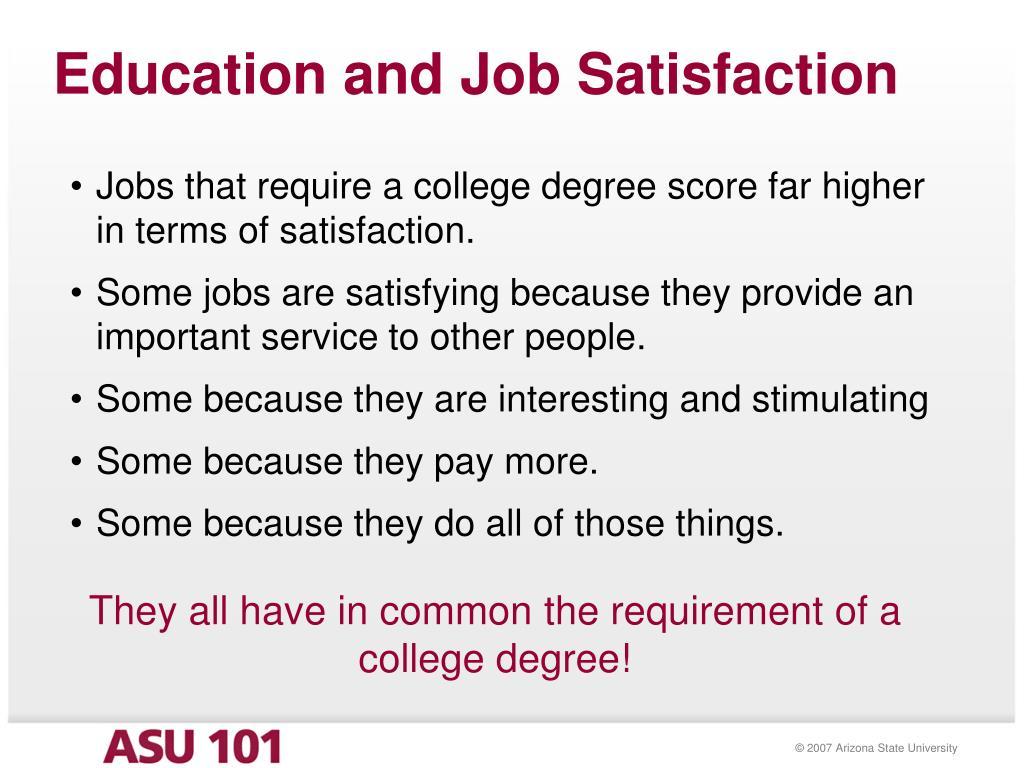 Education and Job Satisfaction