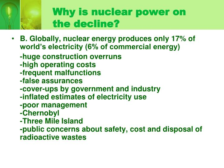 Why is nuclear power on the decline?