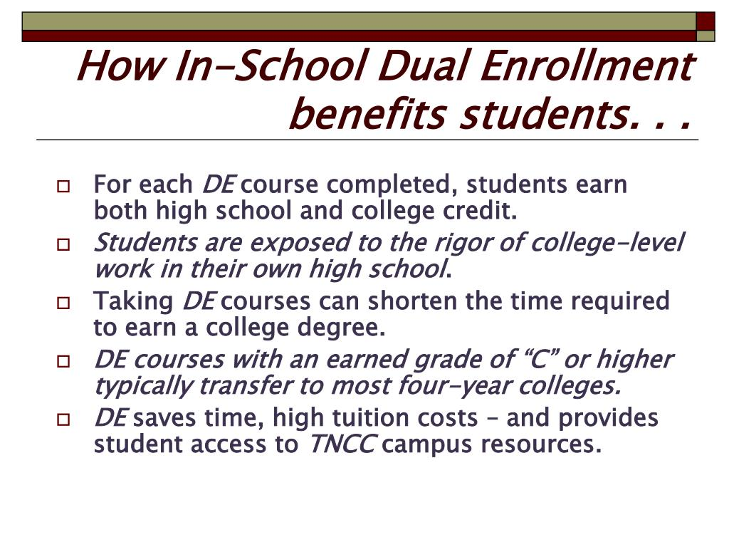 How In-School Dual Enrollment benefits students. . .