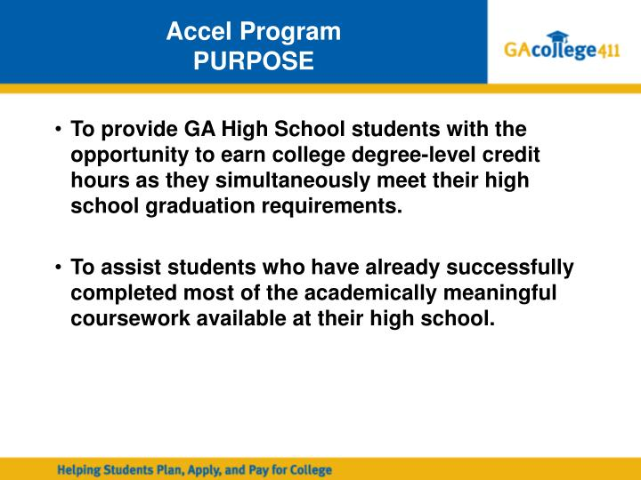 Accel program purpose