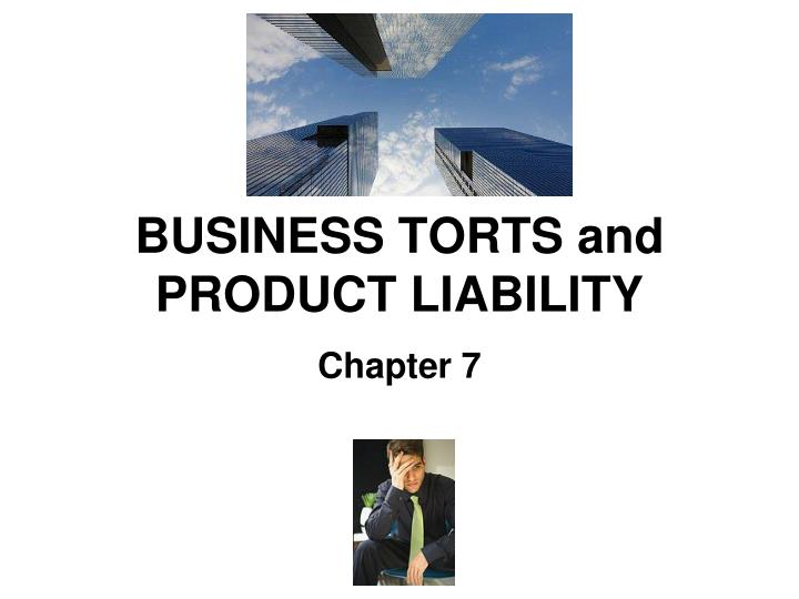 business torts and product liability n.
