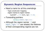 dynamic region sequences