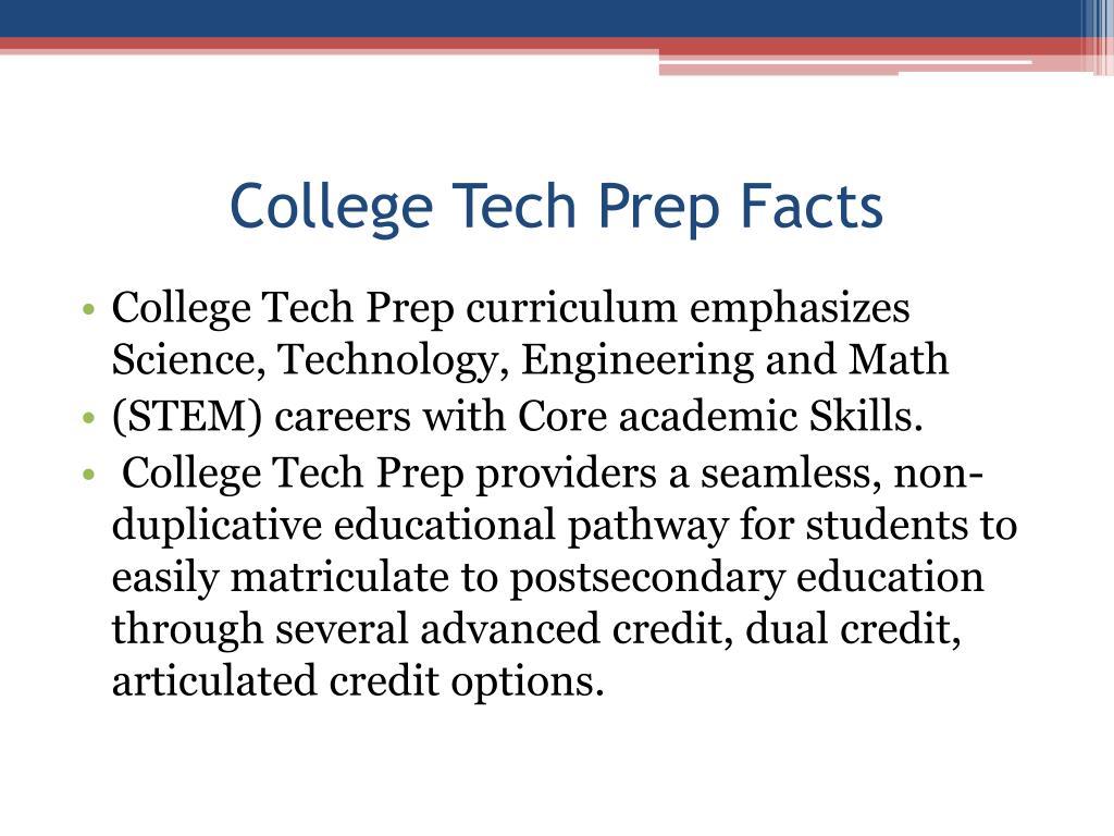 College Tech Prep Facts
