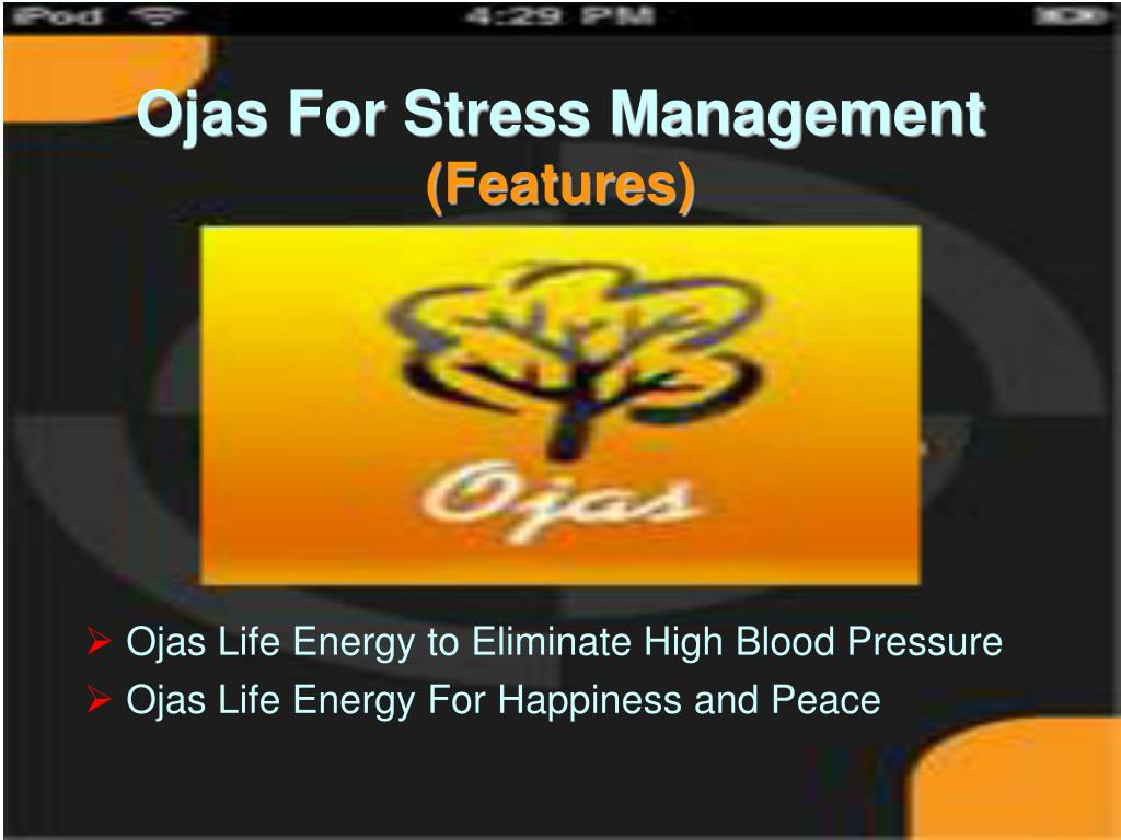 Ojas Life Energy to Eliminate High Blood Pressure