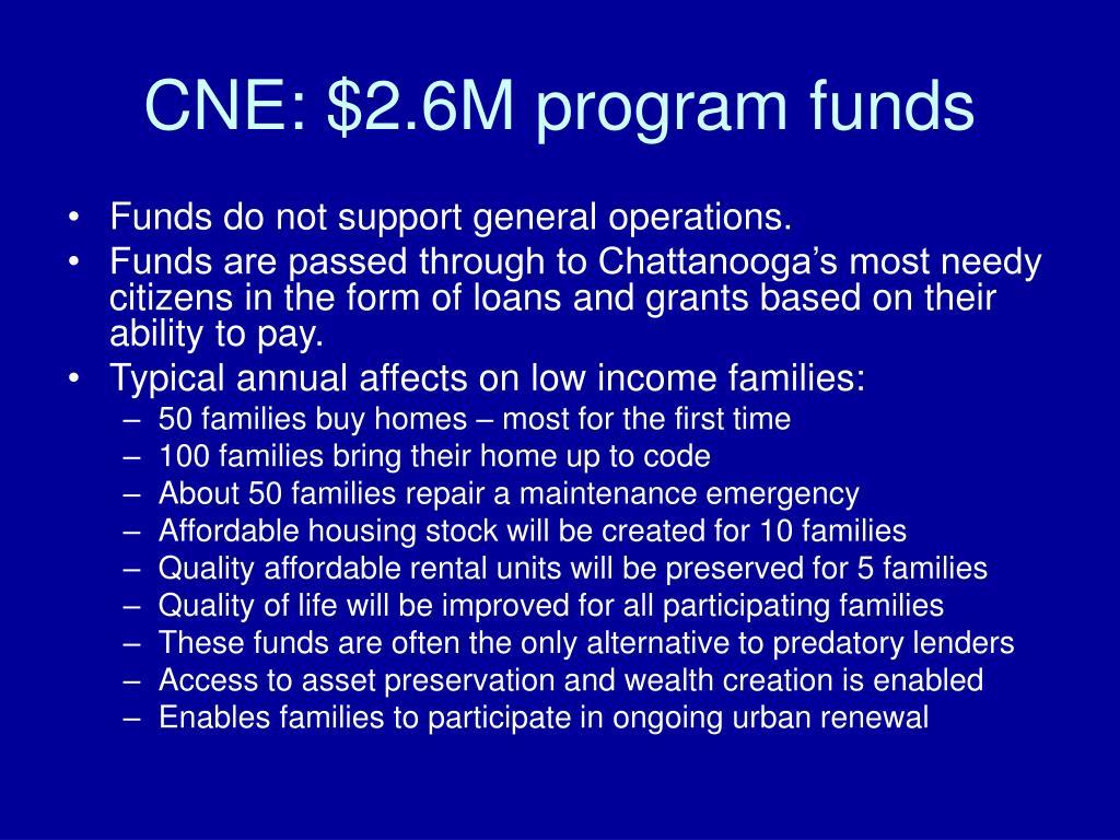 CNE: $2.6M program funds
