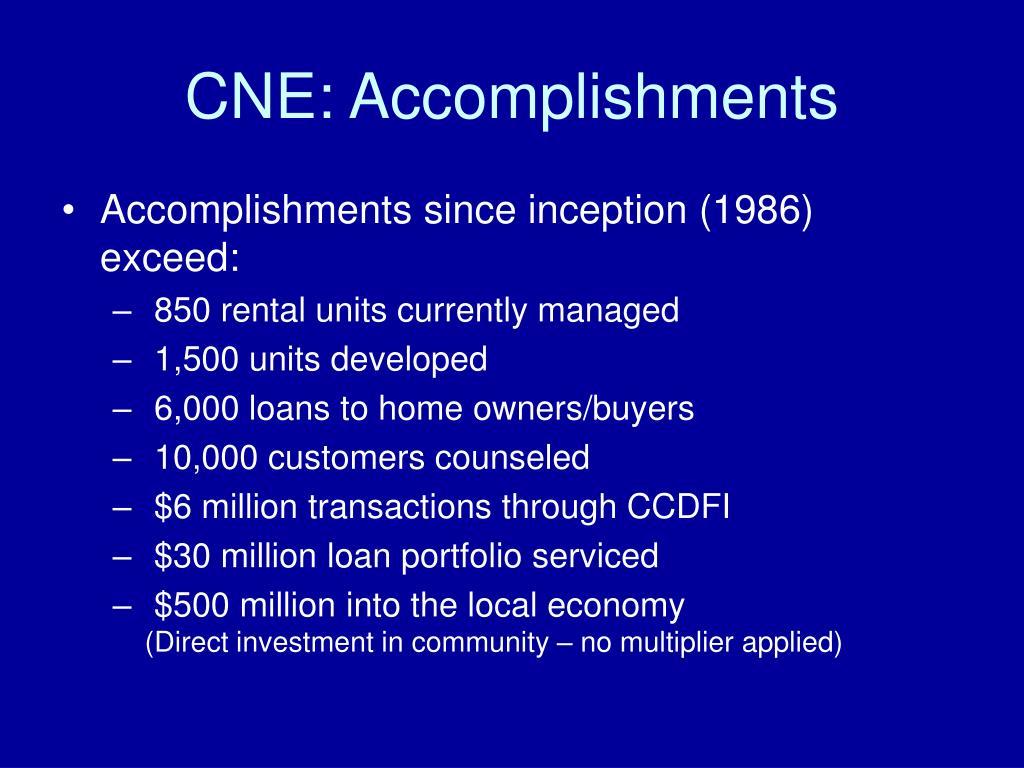 CNE: Accomplishments