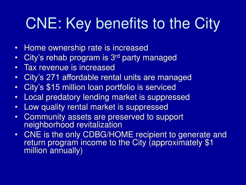 CNE: Key benefits to the City