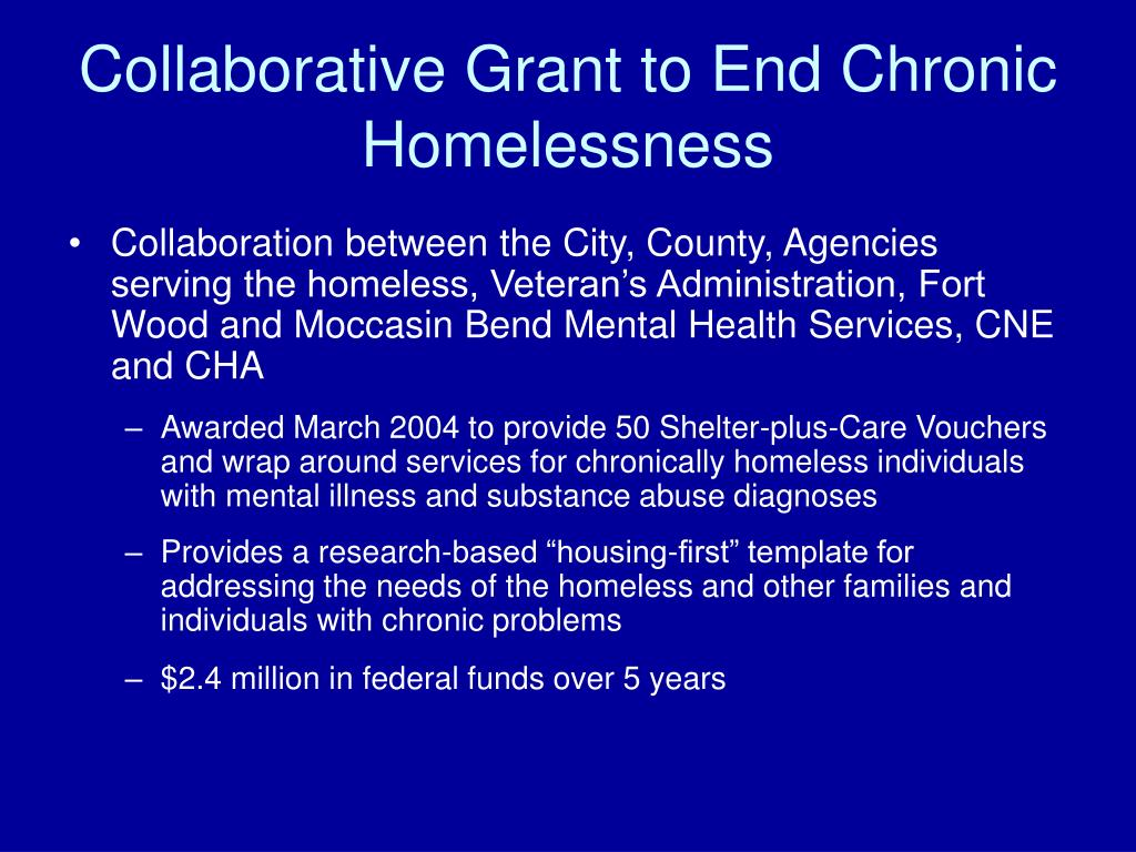 Collaborative Grant to End Chronic Homelessness