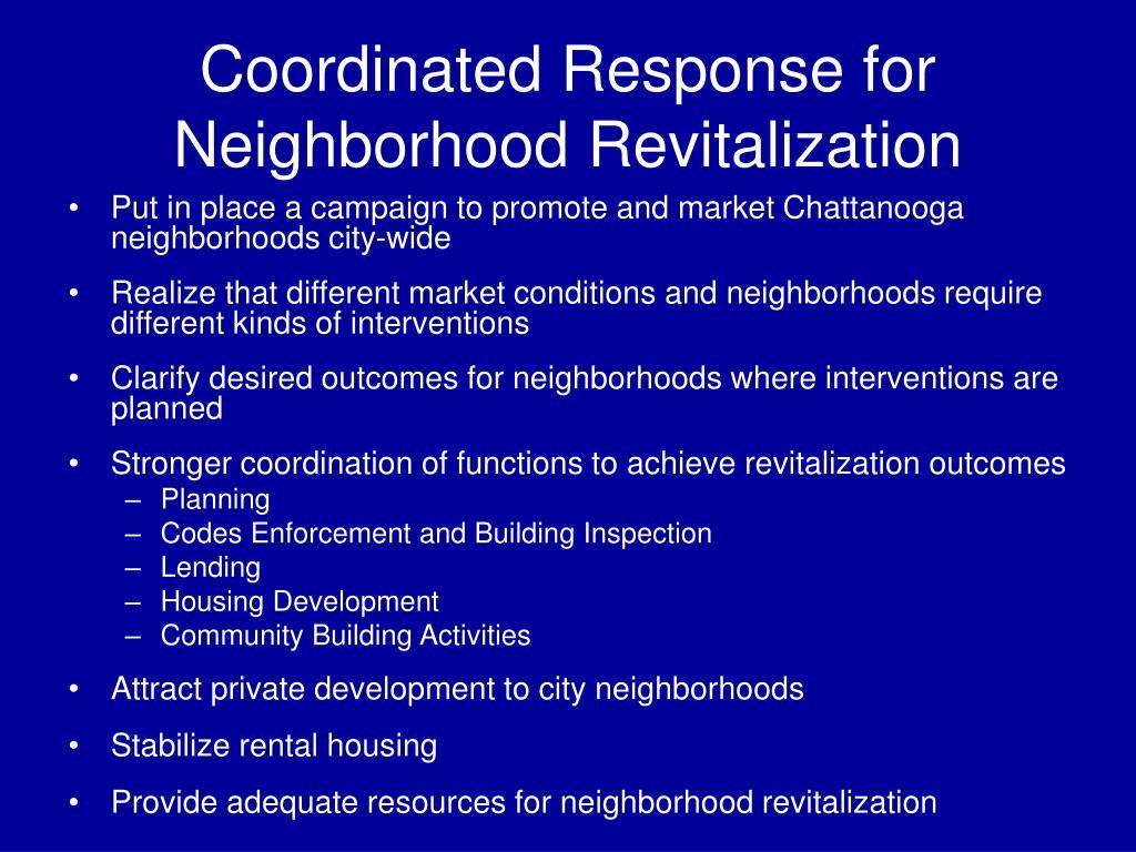 Coordinated Response for Neighborhood Revitalization