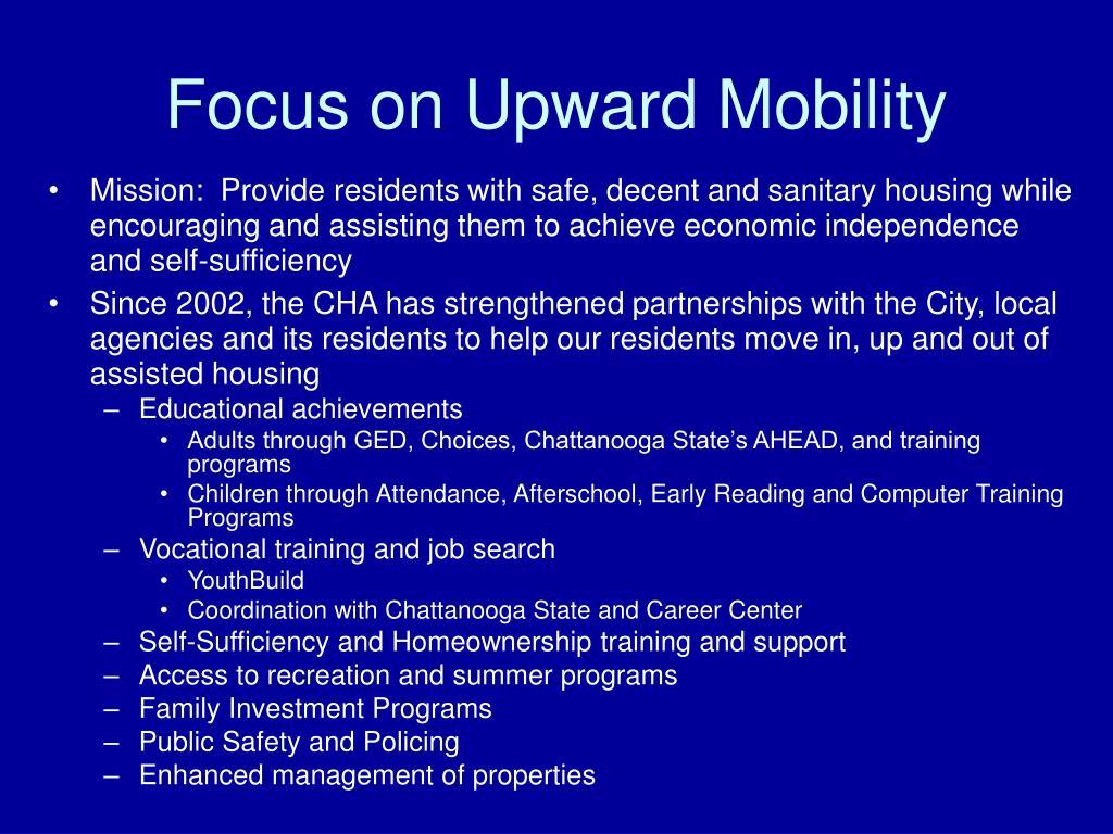 Focus on Upward Mobility