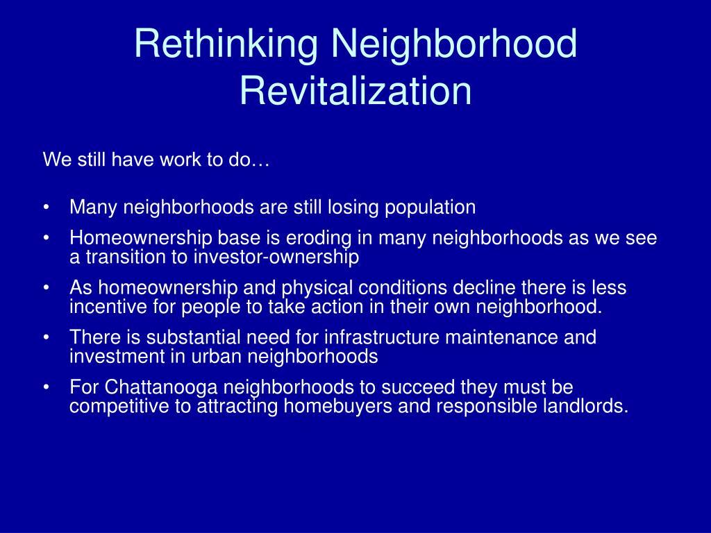 Rethinking Neighborhood Revitalization