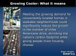 growing cooler what it means