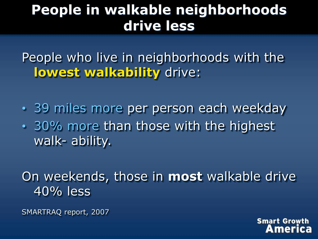 People in walkable neighborhoods