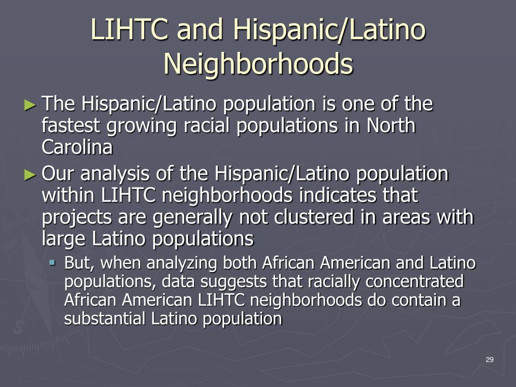LIHTC and Hispanic/Latino Neighborhoods