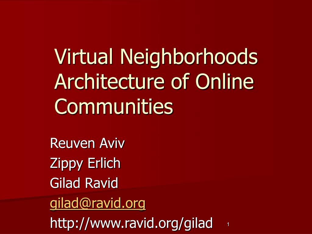 virtual neighborhoods architecture of online communities l.