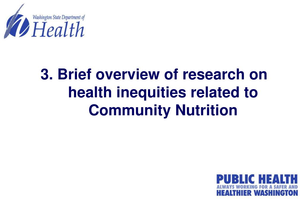 3. Brief overview of research on health inequities related to Community Nutrition