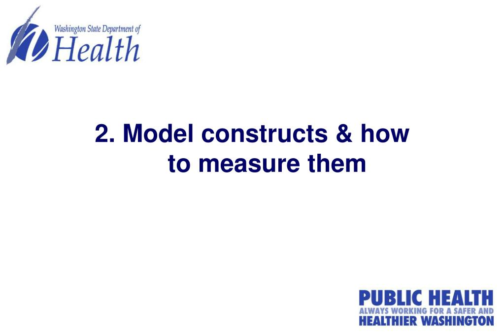 2. Model constructs & how to measure them
