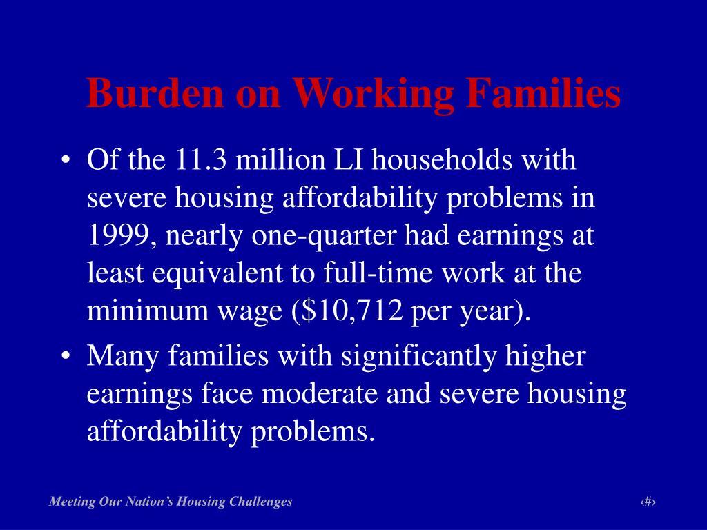 Burden on Working Families