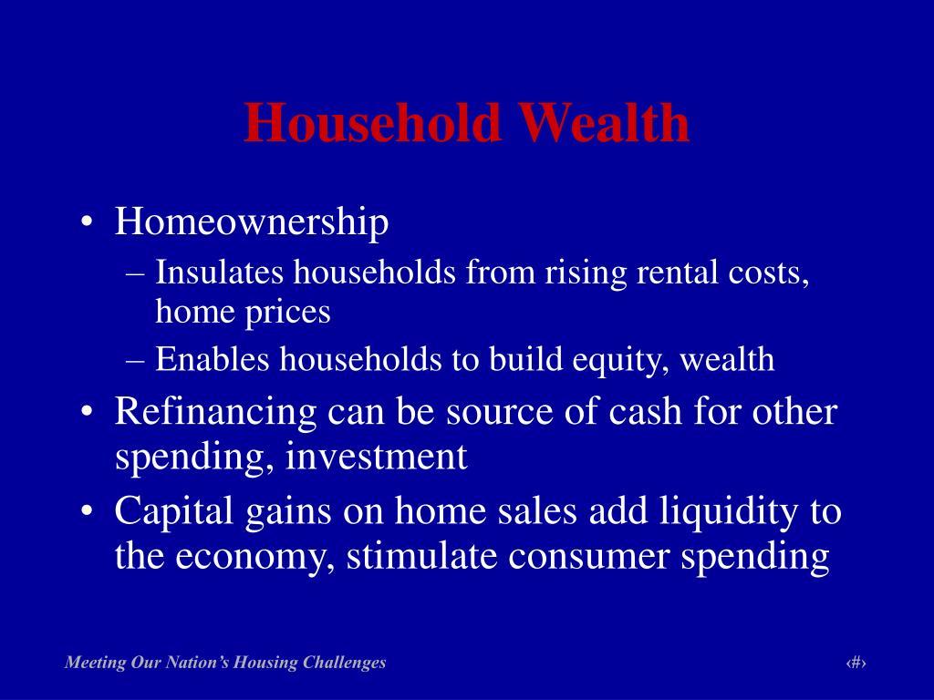 Household Wealth