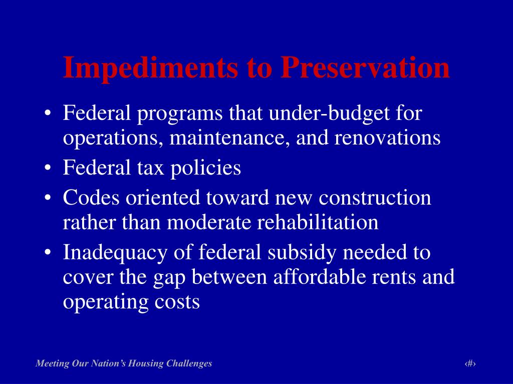 Impediments to Preservation