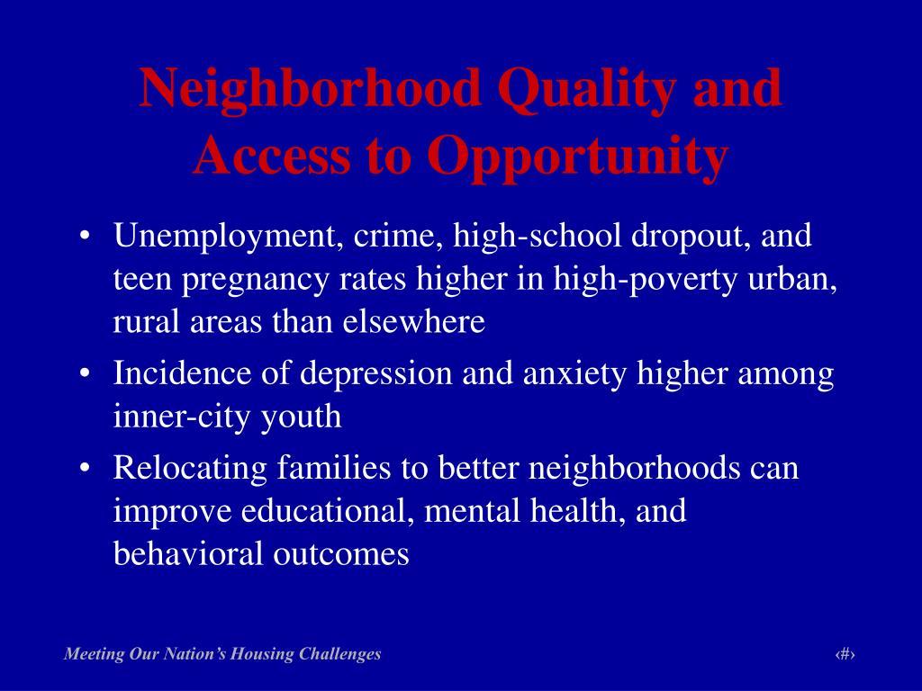 Neighborhood Quality and