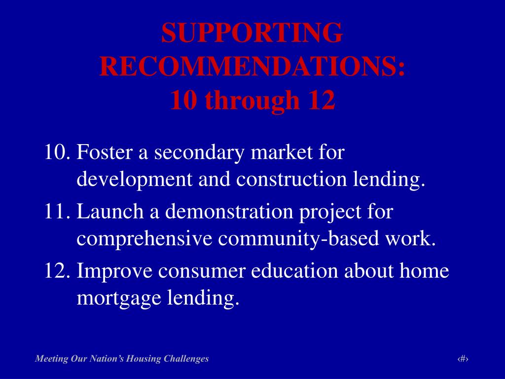 SUPPORTING RECOMMENDATIONS: