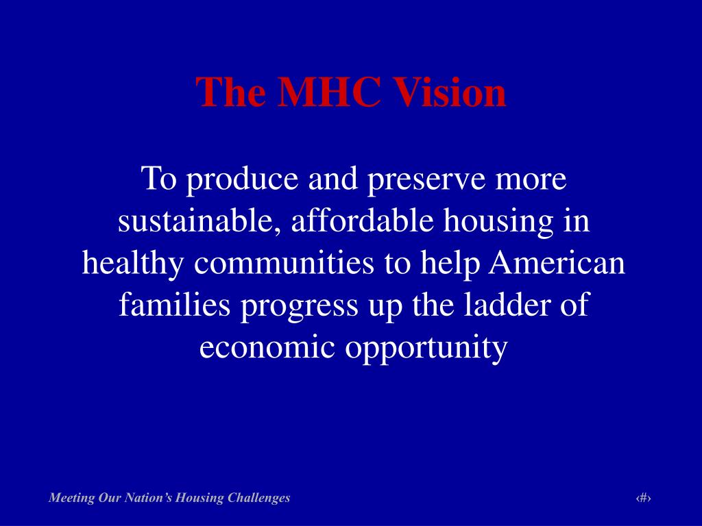 The MHC Vision