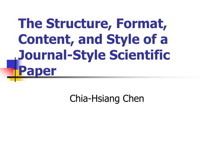 the structure format content and style of a journal style scientific paper n.