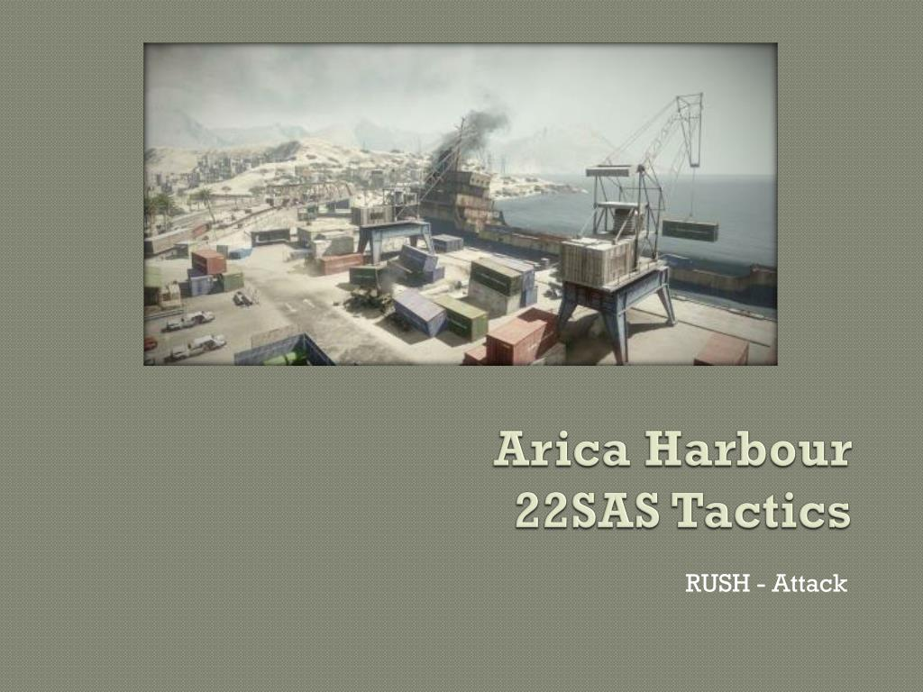 arica harbour 22sas tactics l.