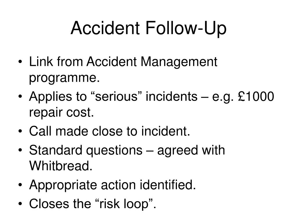 Accident Follow-Up