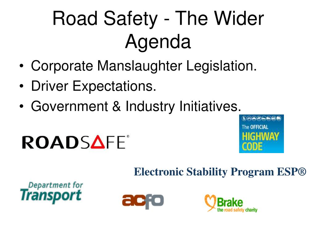 Road Safety - The Wider Agenda