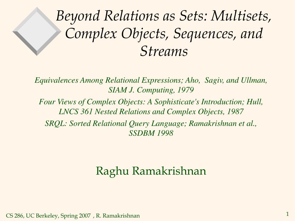 beyond relations as sets multisets complex objects sequences and streams l.