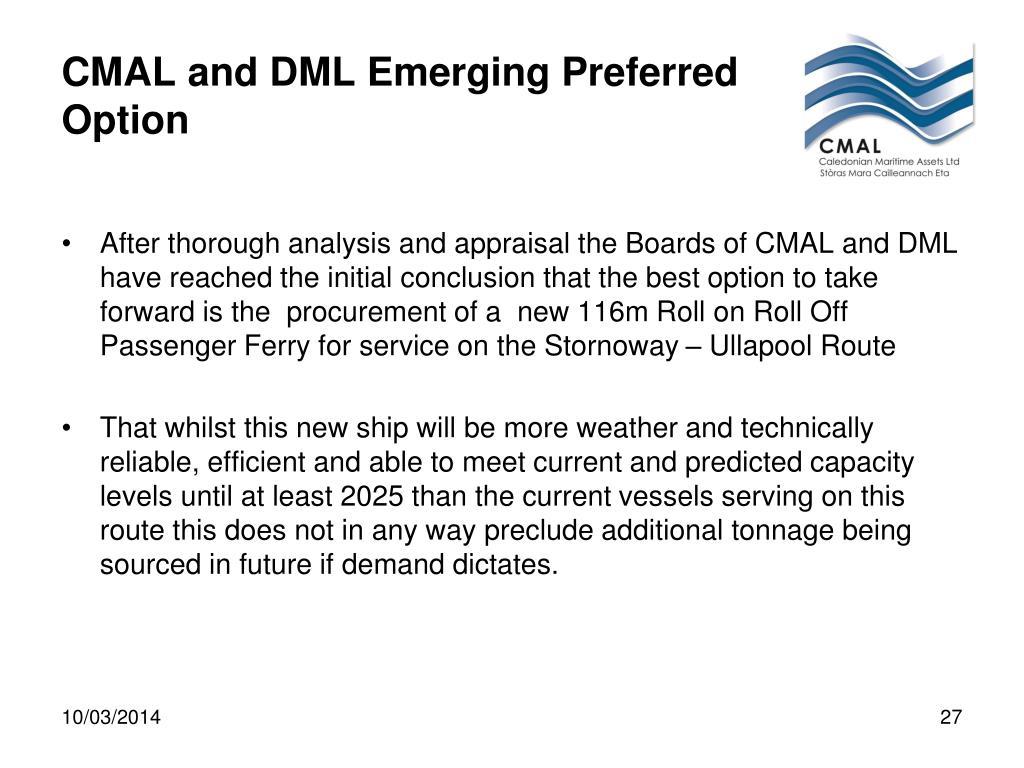CMAL and DML Emerging Preferred