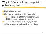 why is cea so relevant for public policy analysis